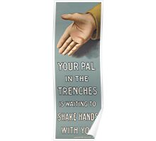 Your pal in the trenches is waiting to shake hands with you 173 Poster