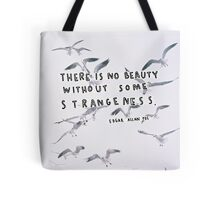 """There is No Beauty"" Quote Tote Bag"