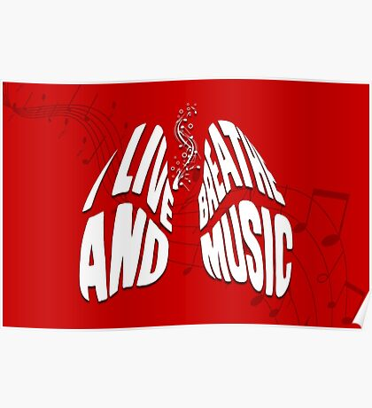 I Live and Breathe Music Poster