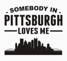 Somebody In Pittsburgh Loves Me Kids Clothes