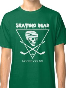 Skating Dead Hockey Club Classic T-Shirt