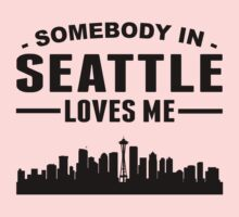 Somebody In Seattle Loves Me Kids Tee