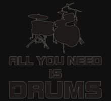 All You Need Is Drums Baby Tee