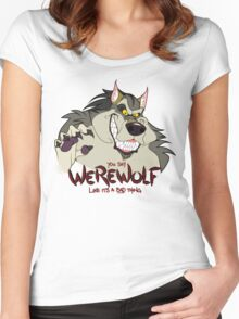 You Say Werewolf Like It's a Bad Thing, Ver. 2.0 (Light Colors) Women's Fitted Scoop T-Shirt