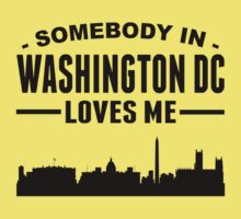 Somebody In Washington DC Loves Me One Piece - Short Sleeve