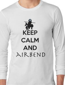 Keep calm and Airbend! Long Sleeve T-Shirt