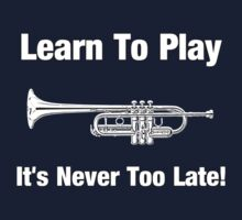 Learn To Play Trumpet Kids Clothes
