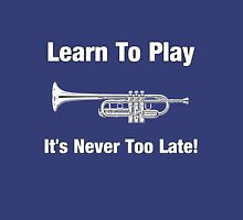 Learn To Play Trumpet Unisex T-Shirt