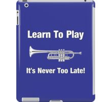Learn To Play Trumpet iPad Case/Skin