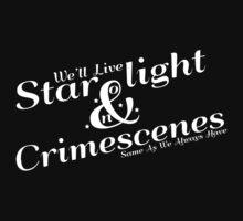 Starlight and Crimescenes by KitsuneDesigns
