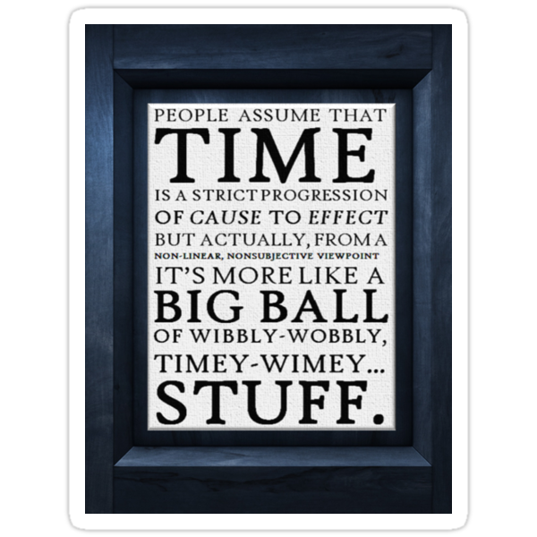 Wibbly-Wobbly, Timey-Wimey.. Stuff! by Amy Beswick