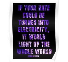 Light Up the Whole World-Tesla Poster