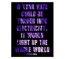 Light Up the Whole World-Tesla Photographic Print