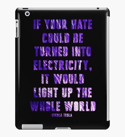 Light Up the Whole World-Tesla iPad Case/Skin
