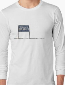 Welcome to Sky Valley - sign Long Sleeve T-Shirt