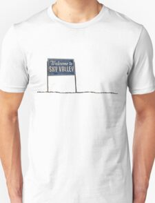 Welcome to Sky Valley - sign T-Shirt