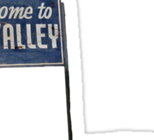 Welcome to Sky Valley - sign Sticker