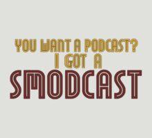 You Want A Podcast? I Got A SModcast by DarkNateReturns