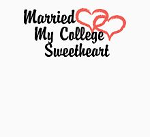 Married My College Sweetheart Womens Fitted T-Shirt