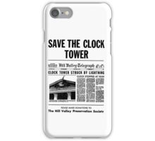 BTTF SAVE THE CLOCK TOWER iPhone Case/Skin