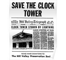 BTTF SAVE THE CLOCK TOWER Poster