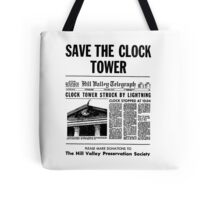BTTF SAVE THE CLOCK TOWER Tote Bag