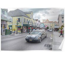 Bay Street & Market Street in Downtown Nassau, The Bahamas Poster
