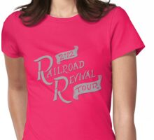 Railroad Revival Tour Tee Womens Fitted T-Shirt