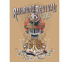 2012 Railroad Revival Photographic Print