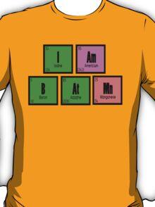 I AM B AT MN T-Shirt