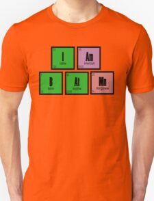 I AM B AT MN Unisex T-Shirt