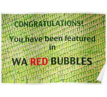 WA Red Bubble Banner Entry # 2 Poster