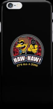 Haw-Haw!! by JorelEsquire