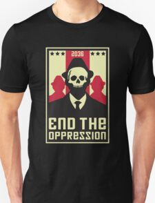 End The Oppression Unisex T-Shirt
