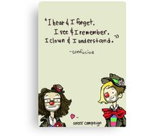 I Clown and I Understand Canvas Print