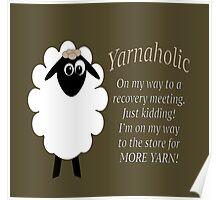 Yarnaholic lamb Poster