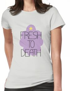 Fresh to Death Womens Fitted T-Shirt