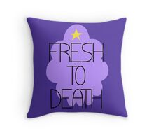 Fresh to Death Throw Pillow
