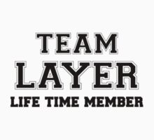 Team LAYER, life time member Kids Clothes