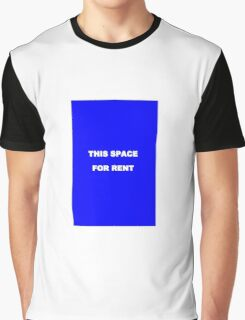 This space for rent iphone case Graphic T-Shirt