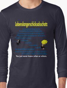 Lebenslangerschicksalsschatz  Long Sleeve T-Shirt