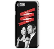 Take Care Now iPhone Case/Skin