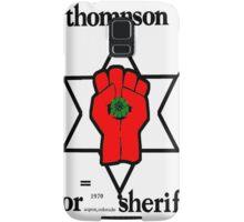 Thompson for Sheriff 2 Samsung Galaxy Case/Skin