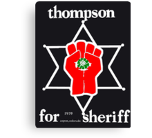 Thompson for sheriff 2 for dark Canvas Print