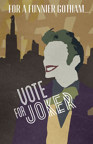 Vote For Joker by hispurplegloves