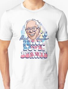 Peace Love Bernie Sanders 2016 T-Shirt