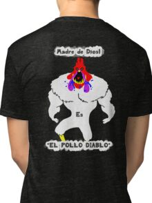 el pollo diablo Tri-blend T-Shirt