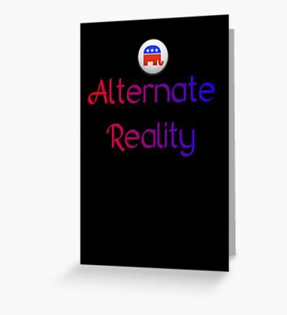 Alternate Reality Mitt Romney 2012 Greeting Card