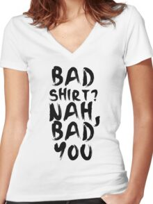 BAD SHIRT Women's Fitted V-Neck T-Shirt