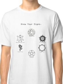 Know Your Signs Classic T-Shirt